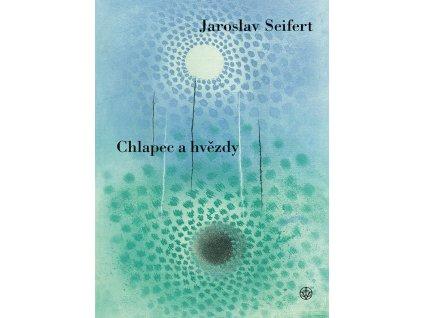 CHLAPEC A HVĚZDY, JAROSLAV SEIFERT, zlatavelryba.cz (1)