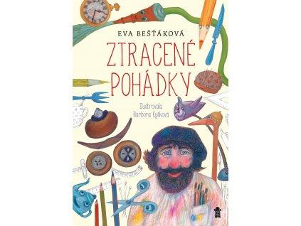 ZTRACENÉ POHÁDKY, EVA BEŠŤÁKOVÁ, zlatavelryba.cz (1)