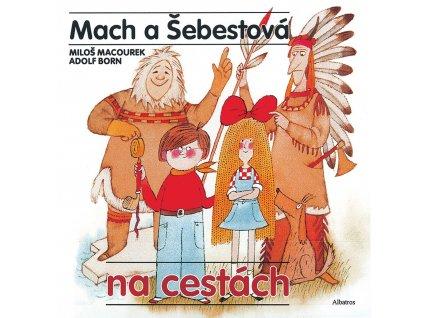 MACH A ŠEBESTOVÁ NA CESTÁCH, MILOŠ MACOUREK, zlatavelryba.cz