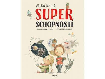 VELKÁ KNIHA SUPERSCHOPNOSTÍ, SUSANNA ISERNOVÁ, zlatavelryba.cz