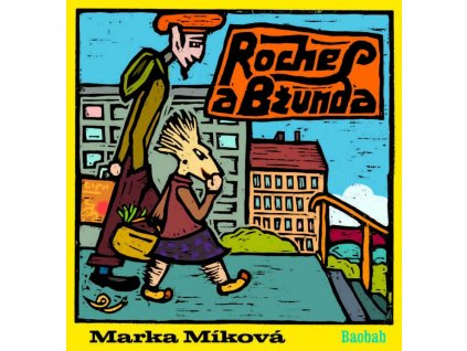 Roches a Bžunda, Marka Míková, zlatavelryba.cz, 1