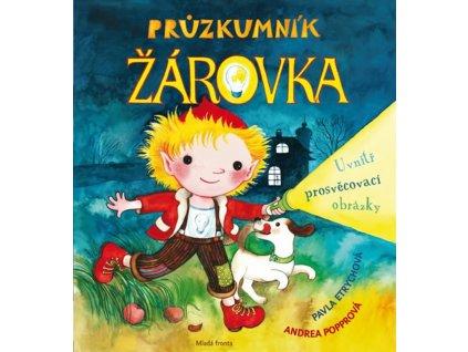 PRŮZKUMNÍK ŽÁROVKA, PAVLA ETRYCHOVÁ, zlatavelryba.cz (1)