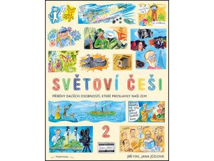 SVĚTOVÍ ČEŠI 2, JŮZLOVÁ JANA, ČERNÝ JIŘÍ, zlatavelryba.cz (1)