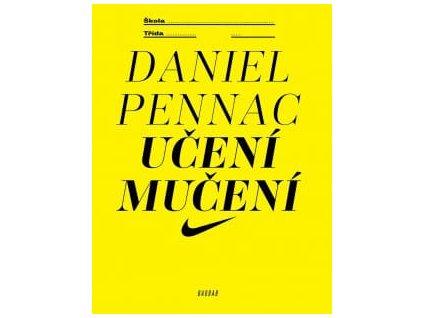 Učení mučení, Daniel Pennac, zlatavelryba.cz, 1