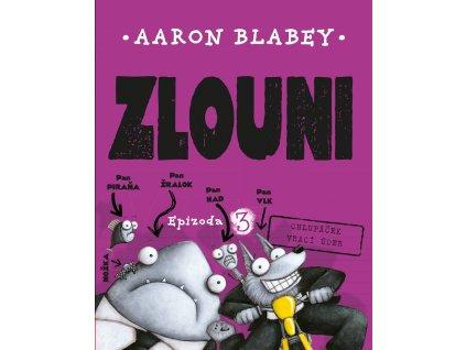 ZLOUNI 3, AARON BLABEY, zlatavelryba.cz (1)