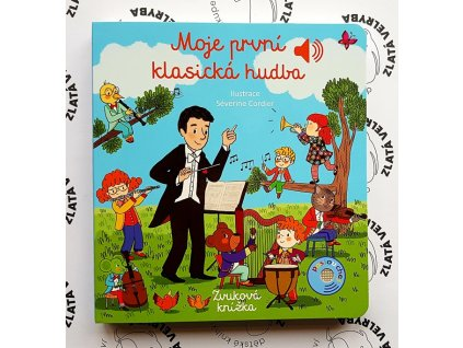 MOJE PRVNÍ KLASICKÁ HUDBA, ÉMILIE COLLET, zlatavelryba.cz (1)