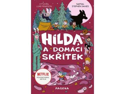 HILDA A DOMÁCÍ SKŘÍTEK, DAVIES STEPHEN, zlatavelryba.cz