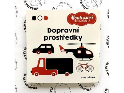 MONTESSORI PRO MIMINKA: DOPRAVNÍ PROSTŘEDKY, zlatavelryba.cz