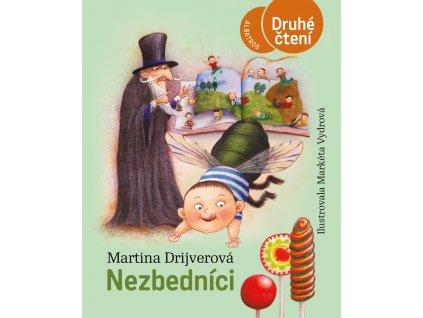 NEZBEDNÍCI, MARTINA DRIJVEROVÁ, zlatavelryba.cz (1)