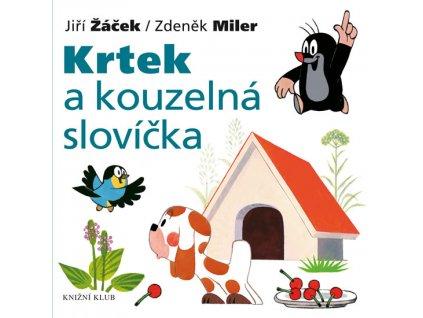 KRTEK A KOUZELNÁ SLOVÍČKA, MILER ZDENĚK, ŽÁČEK JIŘÍ, zlatavelryba.cz (1)