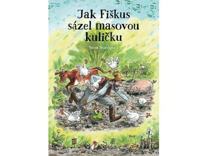 JAK FIŠKUS SÁZEL MASOVOU KULIČKU, SVEN NORDQVIST, zlatavelryba.cz (1)