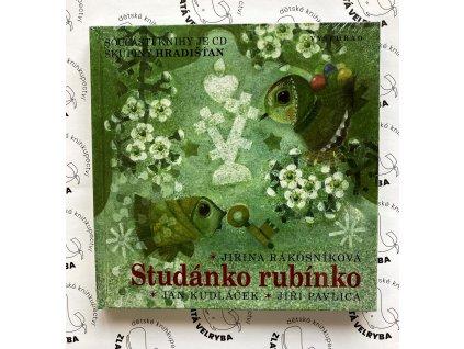 STUDÁNKO RUBÍNKO + CD, VĚRA PROVAZNÍKOVÁ, JIŘINA RÁKOSNÍKOVÁ, JAN SKÁCEL, zlatavelryba.cz (1)