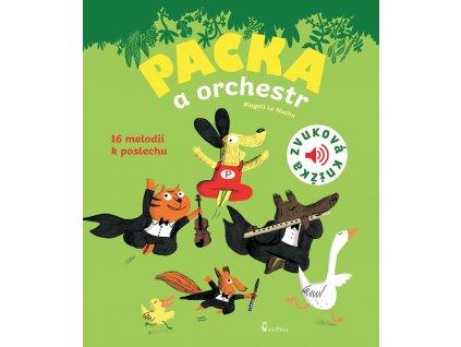 PACKA A ORCHESTR, MAGALI LE HUCHE, zlatavelryba.cz