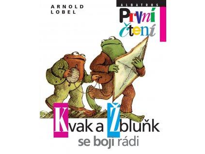 Kvak a Žbluňk se bojí rádi, Arnold Lobel, zlatavelryba.cz 1