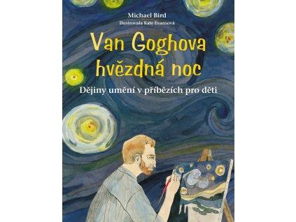 VAN GOGHOVA HVĚZDNÁ NOC, MICHAEL BIRD, zlatavelryba.cz (1)