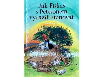 JAK FIŠKUS S PETTSONEM VYRAZILI STANOVAT, SVEN NORDQVIST, zlatavelryba.cz