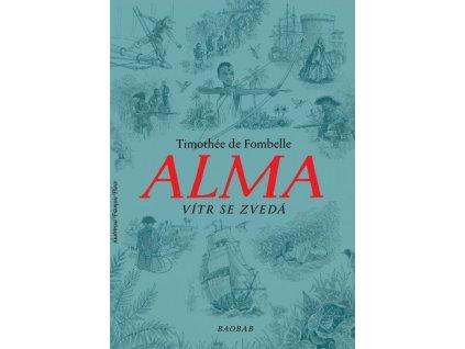 ALMA VÍTR SE ZVEDÁ, TIMOTHÉE DE FOMBELLE, zlatavelryba.cz (1)
