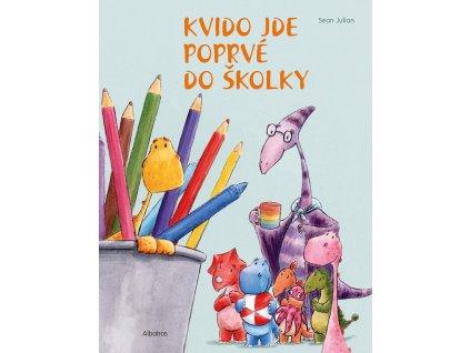 KVIDO JDE POPRVÉ DO ŠKOLKY,SEAN JULIAN, zlatavelryba.cz (1)