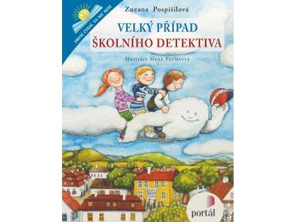 VELKÝ PŘÍPAD ŠKOLNÍHO DETEKTIVA, POSPÍŠILOVÁ ZUZANA, zlatavelryba.cz (1)