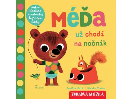 MÉĎA UŽ CHODÍ NA NOČNÍK, NICOLA SLATER, zlatavelryba.cz (1)