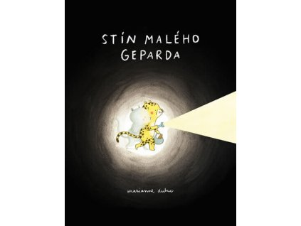Stín malého geparda, Marianne Dubuc, zlatavelryba.cz