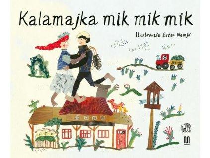 KALAMAJKA MIK MIK MIK, ESTER NEMJÓ, zlatavelryba.cz, 1