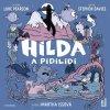 HILDA A PIDILIDI (AUDIOKNIHA), zlatavelryba.cz