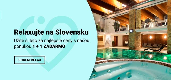 Relax na Slovensku 1 + 1 zadarmo