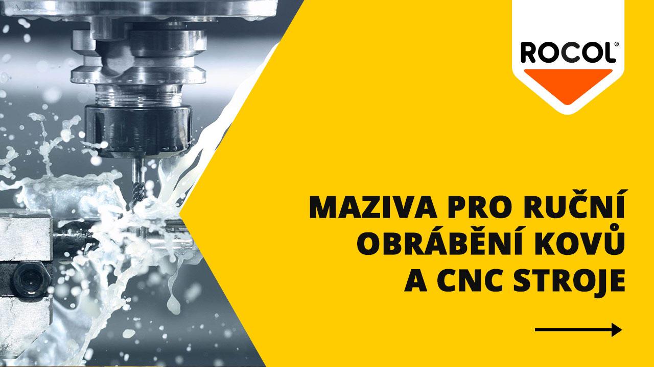 Mazání pro obrábění kovů a CNC