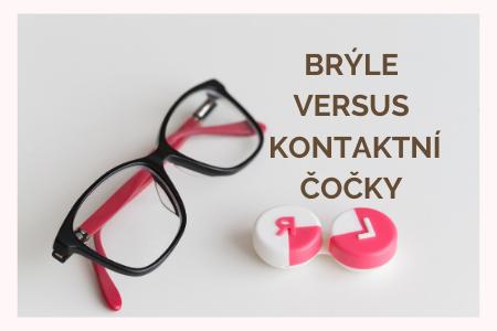 Brýle, nebo kontaktní čočky?
