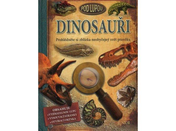 dinosauri pod lupou prohlednete si zblizka neobycejny svet praveku