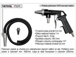 Pistole pískovací se sací hadicí YATO