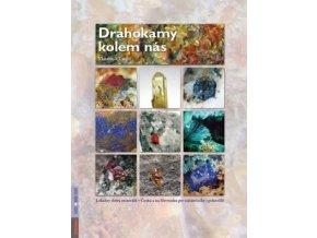drahokamy kolem nas lokality sberu mineralu v cesku a na slovensku pro zacatecniky i pokrocile