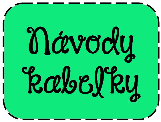 Návody - Kabelky