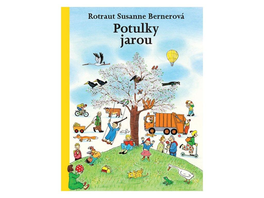 Potulky Jarou - Rotraut Susanne Bernerová