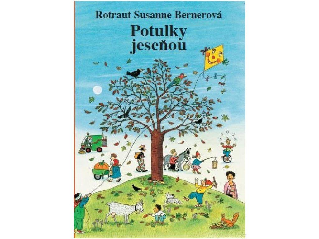 Potulky Jeseňou - Rotraut Susanne Bernerová