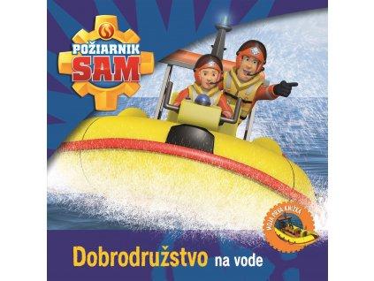 Požiarnik Sam - Dobrodružstvo na vode