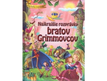 Najkrajšie rozprávky bratov Grimovcov