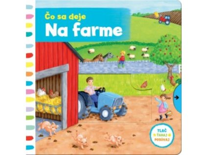 Čo sa deje na farme