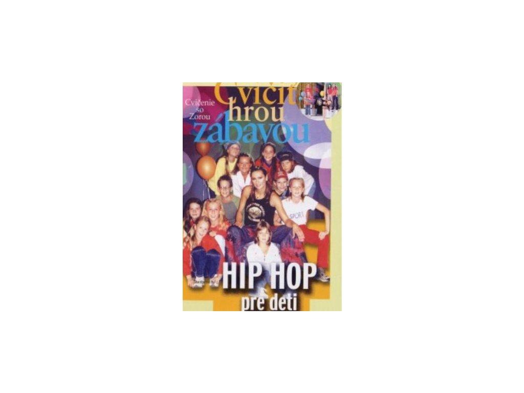DVD Zora Czoborova Cvičiť hrou a zábavou Hip hop pre deti DVDZORA10