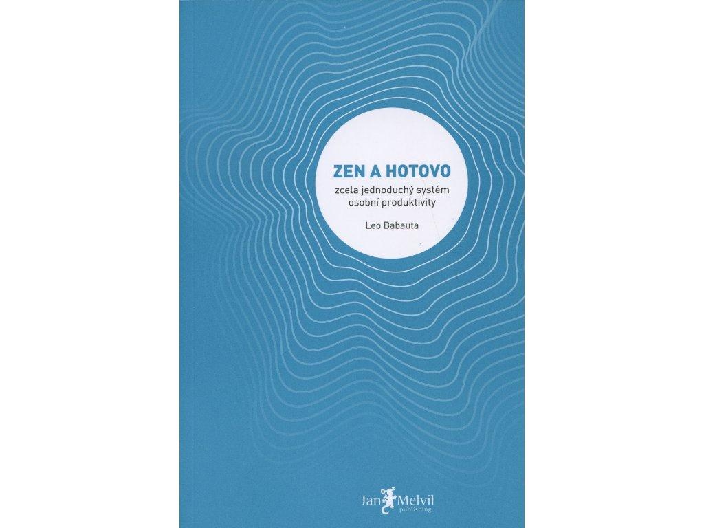 Zen a hotovo Babauta