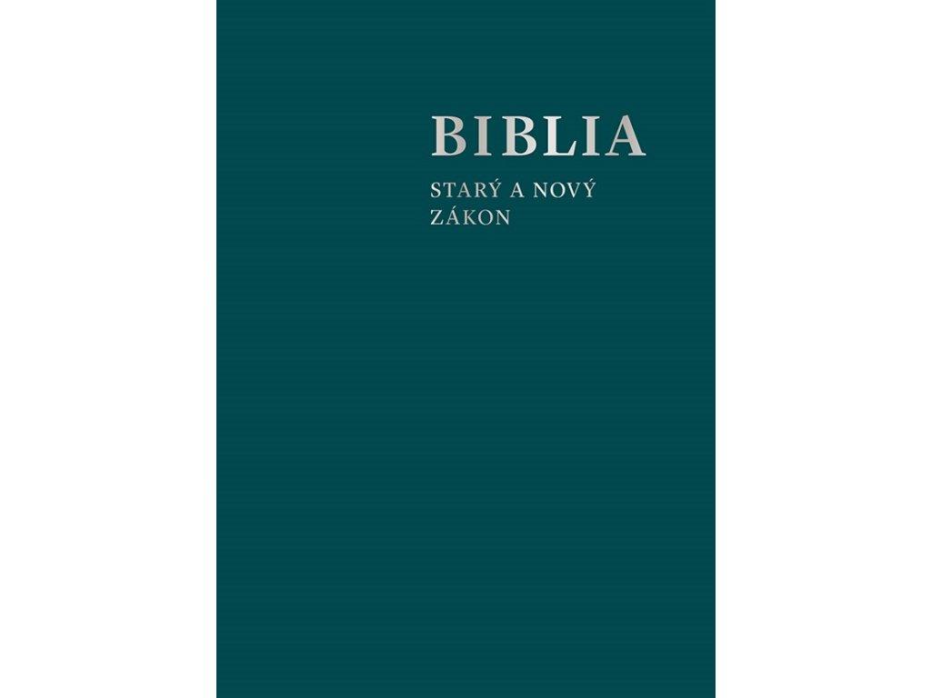 BIBLIA STARÝ ZÁKON, NOVÝ ZÁKON