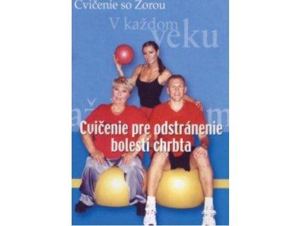 DVD Zora Czoborova Cvičenie na odstránenie bolestí chrbta DVDZORA2
